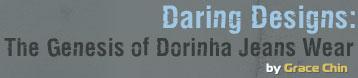 About Dorinha Jeans Wear